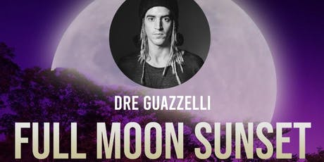 Full Moon Sunset com Dre Guazzelli ingressos