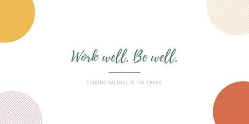 Work Well. Be Well. | A holistic business & wellness workshop in Harrogate