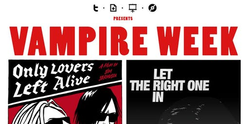 "TDSC presents ""Vampire Movies Week"""