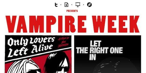 """TDSC presents """"Vampire Movies Week"""""""
