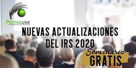 [SEMINARIO] Nuevas Actualizaciones IRS 2020 (Los Angeles CA) entradas
