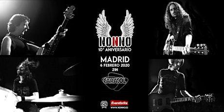 NONNO 10º  Aniversario en MADRID tickets