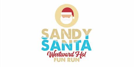 Westward Ho! Sandy Santa 5k Fun Run tickets