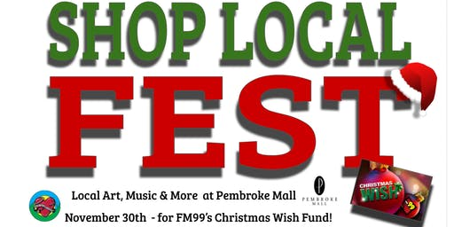 Shop Local Fest for FM99's Christmas Wish Fund