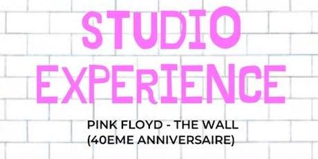 Studio Expérience: Pink Floyd «The Wall»  40e anniversaire billets