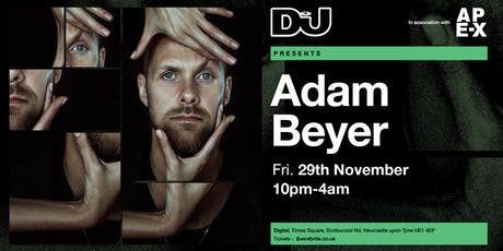 DJ Mag presents Adam Beyer tickets