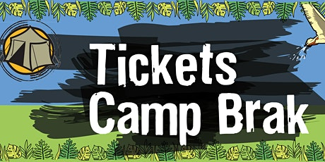 Camp Brak tickets