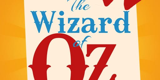 The Wizard of Oz presented by Kismet Theatre Company