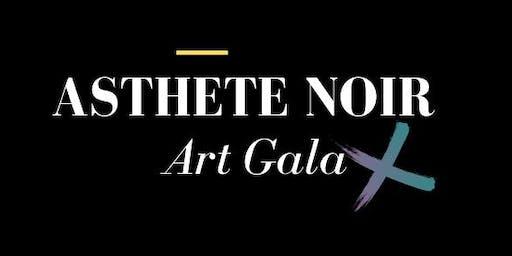 ASTHETE NOIR - Art Gala