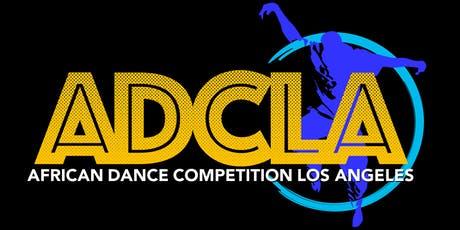 African Dance Competition Los Angeles 2020 tickets