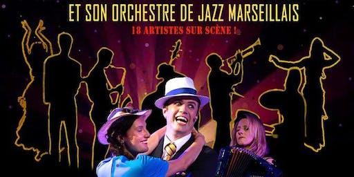 Marseille mes amours, et son orchestre de Jazz Marseillais