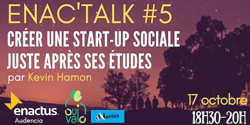 Enac'talk #5 - Créer une startup sociale juste après ses études