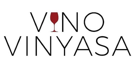 Vino Vinyasa: A candlelight Vinyasa Class followed by wine tickets