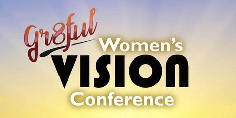 Gr8ful Women's Vision Conference tickets