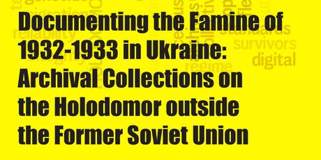 2019 HREC Research Conference: Documenting the Famine of 1932-33 in Ukraine tickets
