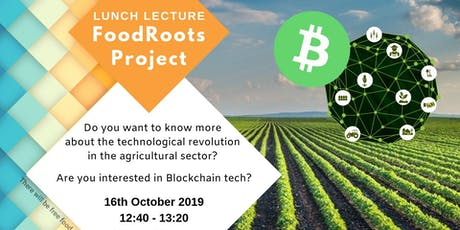 Lunch Lecture - FoodRoots Project tickets