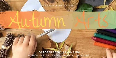 The Little Arts Club - Autumn Arts Family Day