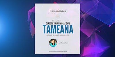 Curso de Tameana (H´ama e Puja) - Águas Claras/DF