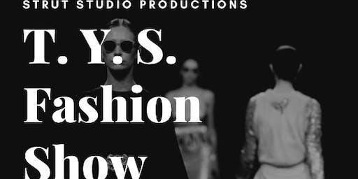 T. Y. S Fashion Show