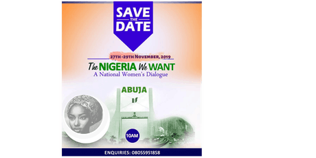 The Nigeria We Want: A National Women Dialogue tickets