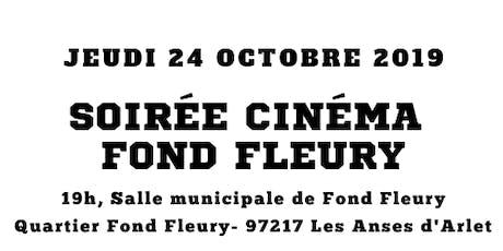 SOIRÉE CINÉMA  -FOND FLEURY billets