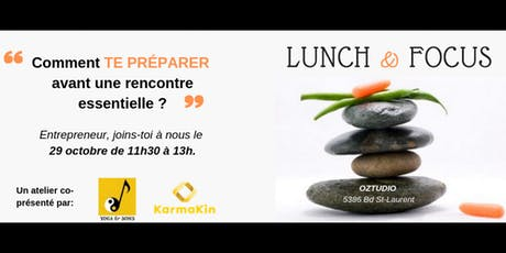 Lunch & Focus billets