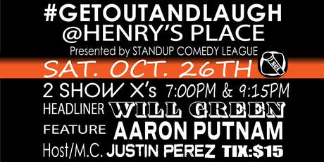 #GETOUTANDLAUGH @ HENRY'S PLACE 2 Shows times 7PM and 9:15PM tickets