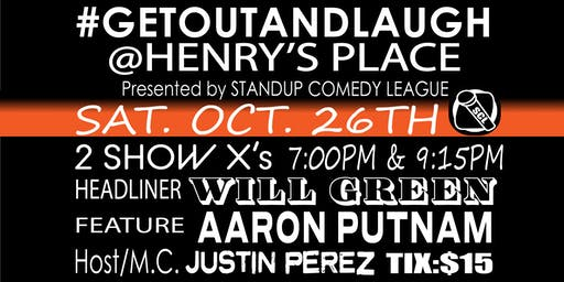 #GETOUTANDLAUGH @ HENRY'S PLACE 2 Shows times 7PM and 9:15PM