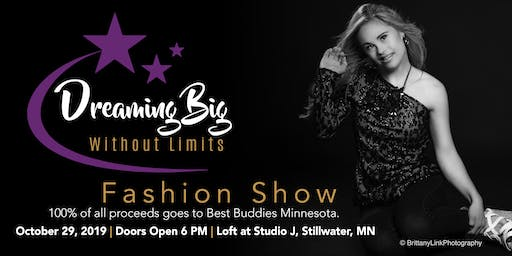 Dreaming Big Without Limits Fashion Show for Best Buddies Minnesota