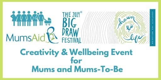 Creativity and Wellbeing Event for Mums and Mums-To-Be