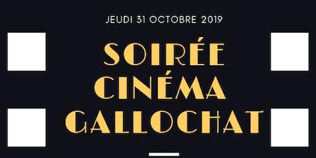 SOIRÉE CINÉMA  -GALLOCHAT billets