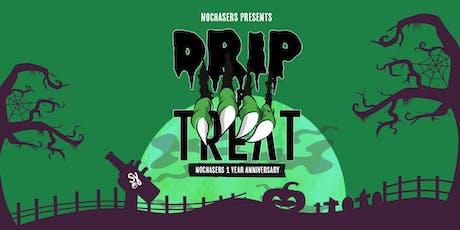 DRIP OR TREAT tickets