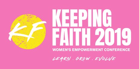Keeping Faith 2019 Womens Empowerment Conference tickets