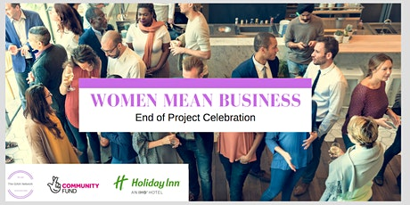 Women Mean Business _End of Project Celebration__Brentford tickets