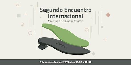 Segundo Encuentro Internacional de Material de reparación Vitamin entradas