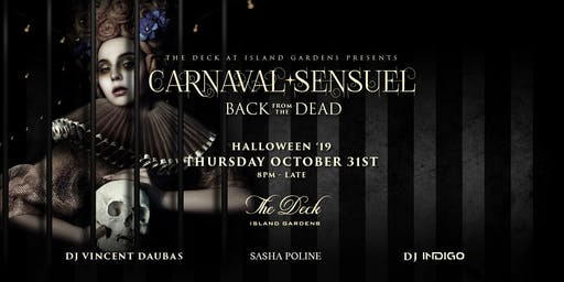 MIAMI OCTOBER 31 HALLOWEEN Dinner Party @The Deck  Hosted by Sasha Poline