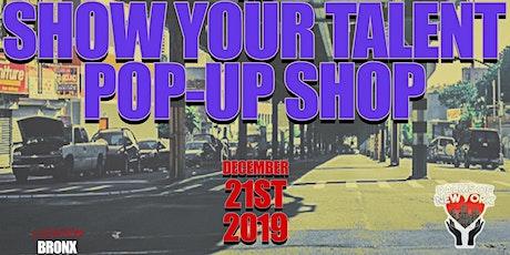 Show Your Talent Pop-Up Shop tickets
