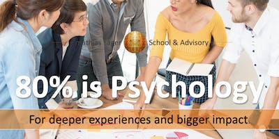 80% is Psychology: Deeper Experience - Bigger Impact (every Friday evening)