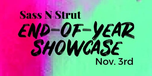 SASS N STRUT End-Of-Year Showcase