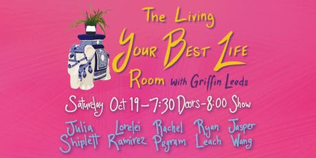 The Living Your Best Life Room 10/19/19 tickets