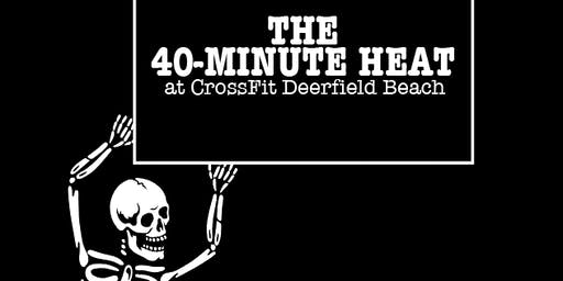 The 40-Minute Heat at CrossFit Deerfield Beach