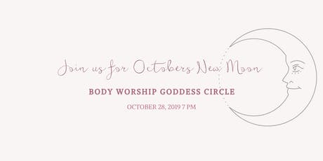 Body Worship Goddess Circle tickets