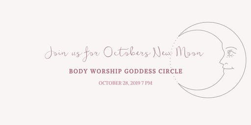 Body Worship Goddess Circle