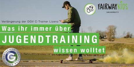1. Fairwaykids Workshop - Verlängerung DGV C-Trainer Lizenz Tickets