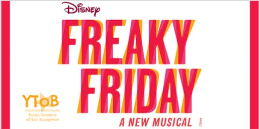 YToB Presents Disney's Freaky Friday