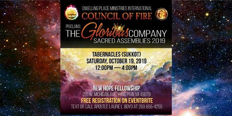 Dwelling Place Sacred Assemblies 2019: TABERNACLES Glorious Company tickets