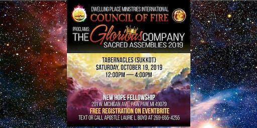 Dwelling Place Sacred Assemblies 2019: TABERNACLES Glorious Company
