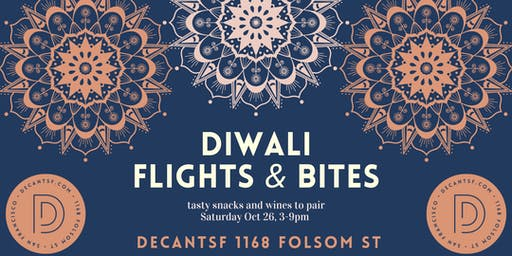 Diwali @ DECANTsf!  Flights, Bites, and a Festival of Lights!
