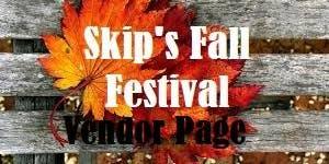 Skip's Fall Festival vendor page