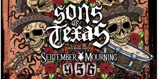 Sons of Texas / September Mourning at The Pin